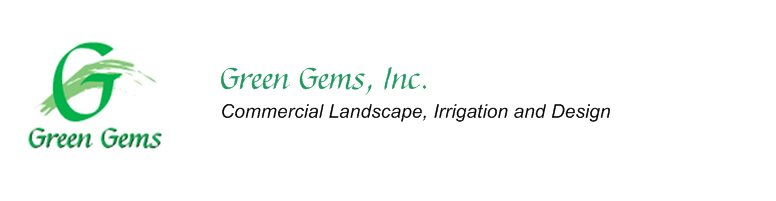Green Gems, Inc. - Commercial Landscape, Irrigation and Design